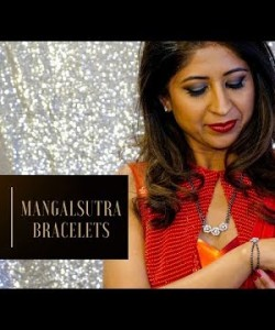 Episode #34: Mangalsutra Bracelet Sets